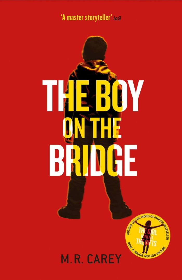 The Boy on the Bridge by M. R. Carey – Review